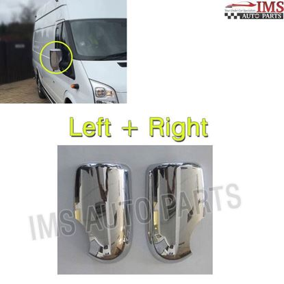 FORD TRANSIT MK6 MK7 CHROME DOOR MIRROR COVERS TRIM LEFT DRIVER AND RIGHT PASSENGER SIDE SET 2006 TO 2012