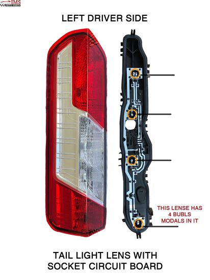 FORD TRANSIT CARGO TAIL LIGHT LENS WITH SOCKET CIRCUIT BOARD LEFT DRIVER SIDE 2014 TO 2015