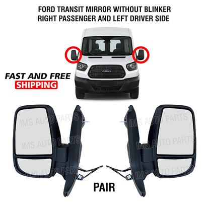 Ford Transit 150 250 350 Electric Manual Mirror Short Arm Without Blinker Left Driver and Right Passenger Side 2015 To 2019