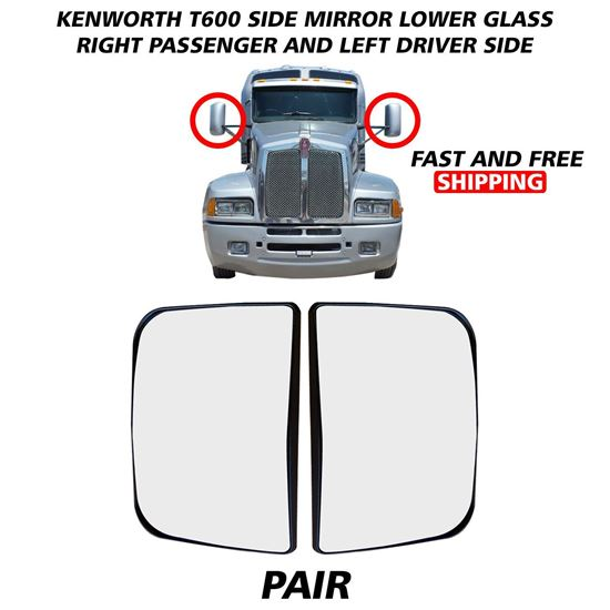 Kenworth T600 T660 T800 Lower Small Glass Mirror Heated Right Passenger and Left Driver Side Pair 2008 To 2016