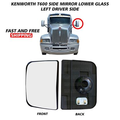 Kenworth T600 T660 T800 Lower Small Glass Mirror Heated Left Driver Side 2008 To 2016