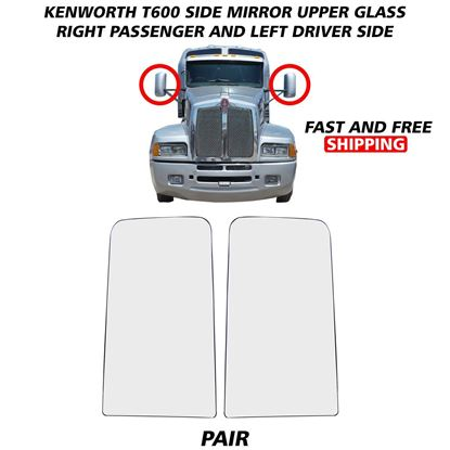 Kenworth T600 T660 T800 Upper Big Mirror Glass Heated Left Driver and Right Passenger Side 2008 To 2016