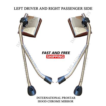 International Prostar Hood Chrome Mirror With Arm Left Driver and Right Passenger Side Pair